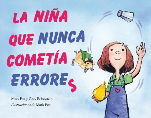 La Nina Que Nunca Cometia Errores = The Girl Who Never Made Mistakes (Picarona) Cover Image