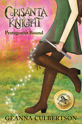 Crisanta Knight: Protagonist Bound Cover Image