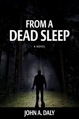 Cover for From a Dead Sleep (Sean Coleman Thriller)