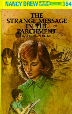Nancy Drew 54: The Strange Message in the Parchment Cover Image