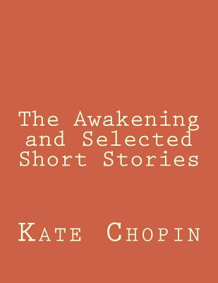 The Awakening and Selected Short Stories Cover Image