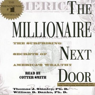 The Millionaire Next Door: The Surprising Secrets of America's Wealth Cover Image