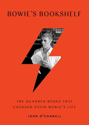 Bowie's Bookshelf: The Hundred Books that Changed David Bowie's Life Cover Image