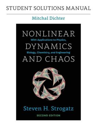 Student Solutions Manual for Nonlinear Dynamics and Chaos, 2nd Edition Cover Image
