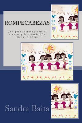 Rompecabezas.: Una guía introductoria al trauma y la disociación en la infancia Cover Image
