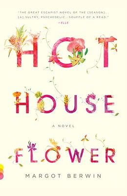 Hothouse Flower and the Nine Plants of Desire Cover Image