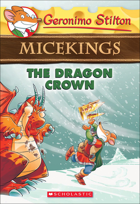 Dragon Crown (Geronimo Stilton Micekings #7) Cover Image