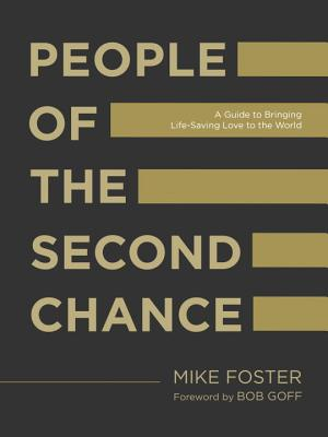 People of the Second Chance: A Guide to Bringing Life-Saving Love to the World Cover Image