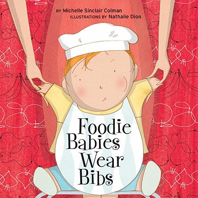 Foodie Babies Wear Bibs Cover
