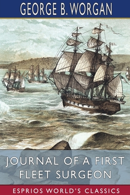Journal of a First Fleet Surgeon (Esprios Classics) Cover Image