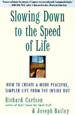 Slowing Down to the Speed of Life Cover