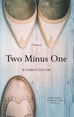 Two Minus One: A Memoir Cover Image