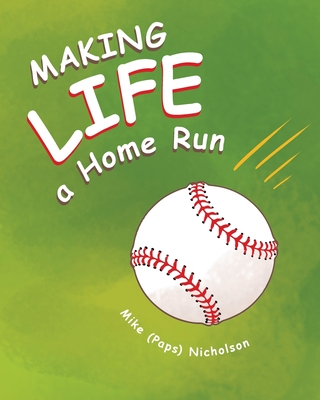 Making Life a Homerun Cover Image