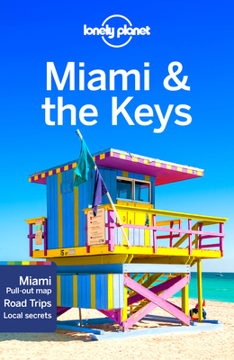 Lonely Planet Miami & the Keys 8 (Regional Guide) Cover Image