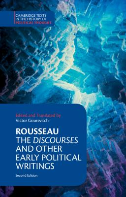Rousseau: The Discourses and Other Early Political Writings (Cambridge Texts in the History of Political Thought) Cover Image