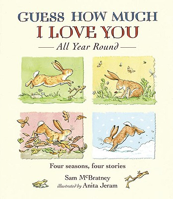 Guess How Much I Love You All Year Round Cover Image
