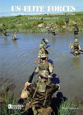 Us Elite Forces: Uniforms, Equipment & Personal Items. Vietnam 1965-1975 Cover Image