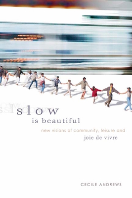 Slow Is Beautiful Cover