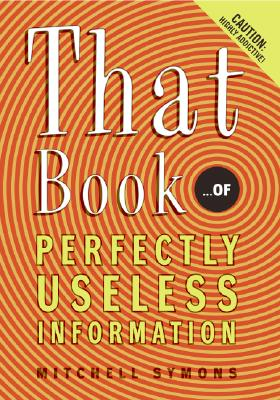 That Book ...of Perfectly Useless Information Cover