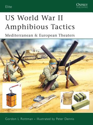 US World War II Amphibious Tactics: Mediterranean & European Theaters (Elite) Cover Image