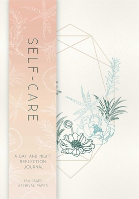Self-Care: A Day and Night Reflection Journal (90 Days) (Inner World) Cover Image