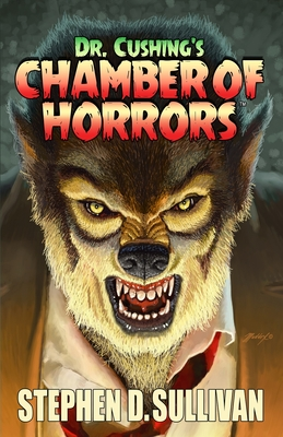 Cover for Dr. Cushing's Chamber of Horrors