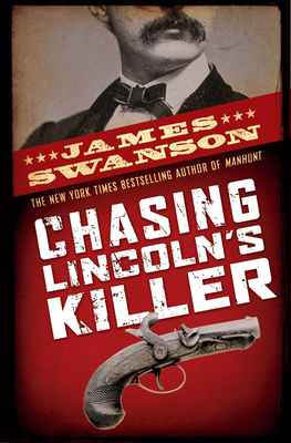 Chasing Lincoln's Killer Cover