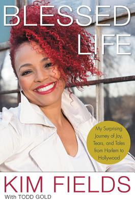 Blessed Life: My Surprising Journey of Joy, Tears, and Tales from Harlem to Hollywood Cover Image