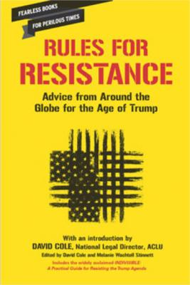 Rules for Resistance: Advice from Around the Globe for the Age of Trump Cover Image