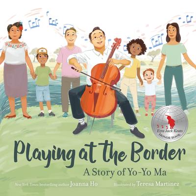 Playing at the Border: A Story of Yo-Yo Ma Cover Image
