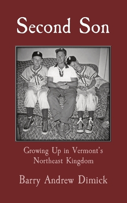 Second Son: Growing Up in Vermont's Northeast Kingdom Cover Image