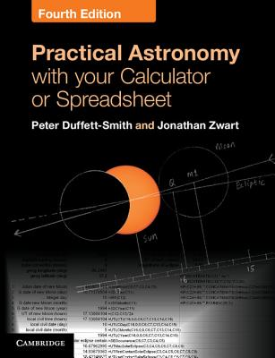 Practical Astronomy with Your Calculator or Spreadsheet Cover Image