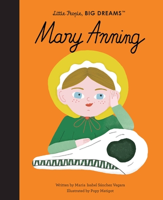 Mary Anning (Little People, BIG DREAMS #58) Cover Image
