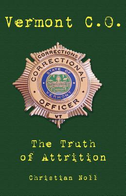 Vermont C.O. the Truth of Attrition Cover Image