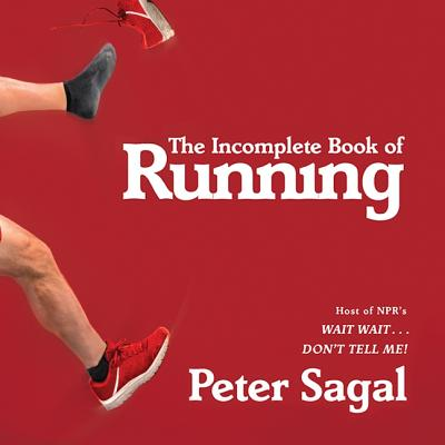 The Incomplete Book of Running Cover Image