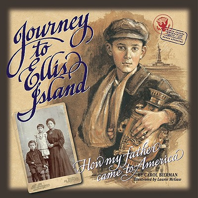 Journey to Ellis Island: How My Father Came to America Cover Image