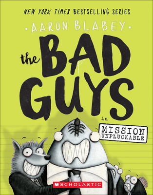 Bad Guys in Mission Unpluckable Cover Image