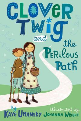 Clover Twig and the Perilous Path Cover