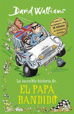 La increíble historia de... el papá bandido / Bad Dad Cover Image