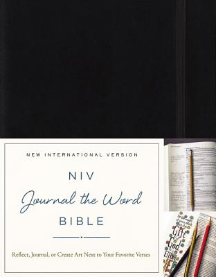 NIV, Journal the Word Bible, Hardcover, Black: Reflect, Journal, or Create Art Next to Your Favorite Verses Cover Image