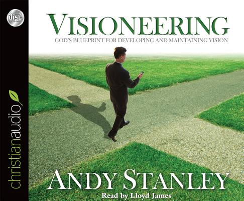 Visioneering: God's Blueprint for Developing and Maintaining Vision Cover Image