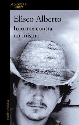 Informe contra mi mismo / Report Against Myself Cover Image