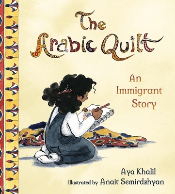 The Arabic Quilt: An Immigrant Story Cover Image