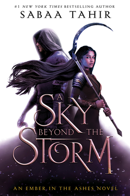A Sky Beyond the Storm (An Ember in the Ashes #4) Cover Image