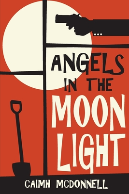 Angels in the Moonlight: A Prequel to the Dublin Trilogy Cover Image