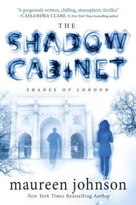 Cover for The Shadow Cabinet (The Shades of London #3)