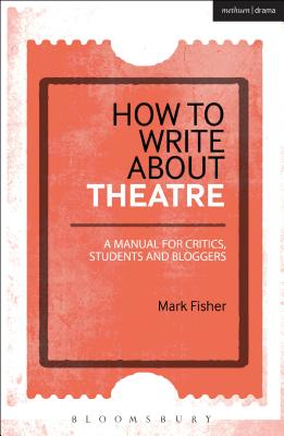 How to Write About Theatre Cover Image