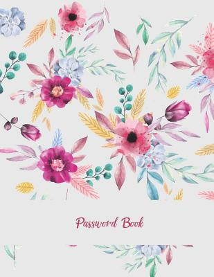 Password Book: Beauty Floral Pink, The Personal Internet Address & Password Log Book with Tabs Alphabetized, Large Print Password Boo Cover Image