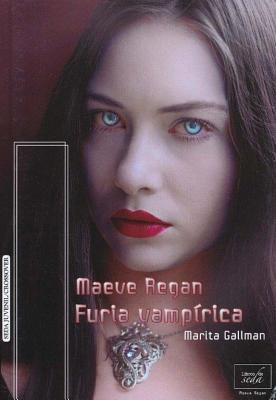 Maeve Regan 4: Furia Vampirica Cover Image
