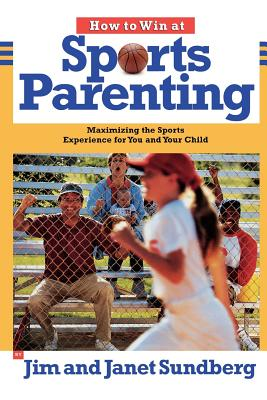 How to Win at Sports Parenting Cover